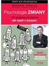 Marek Skała – Psychologia Zmiany, jak wyjść z kryzysu